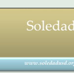 Image of newsletter heading - Soledad Unified School District, Weekly Newsletter, May 10, 2019, Timothy J Vanoli, Superintendent, Every Student...Every day, www.soledadusd.org