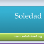 Image of newsletter heading - Soledad Unified School District, Weekly Newsletter, May 17, 2019, Timothy J Vanoli, Superintendent, Every Student...Every day, www.soledadusd.org