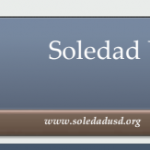 Image of newsletter heading - Soledad Unified School District, Weekly Newsletter, May 24, 2019, Timothy J Vanoli, Superintendent, Every Student...Every day, www.soledadusd.org