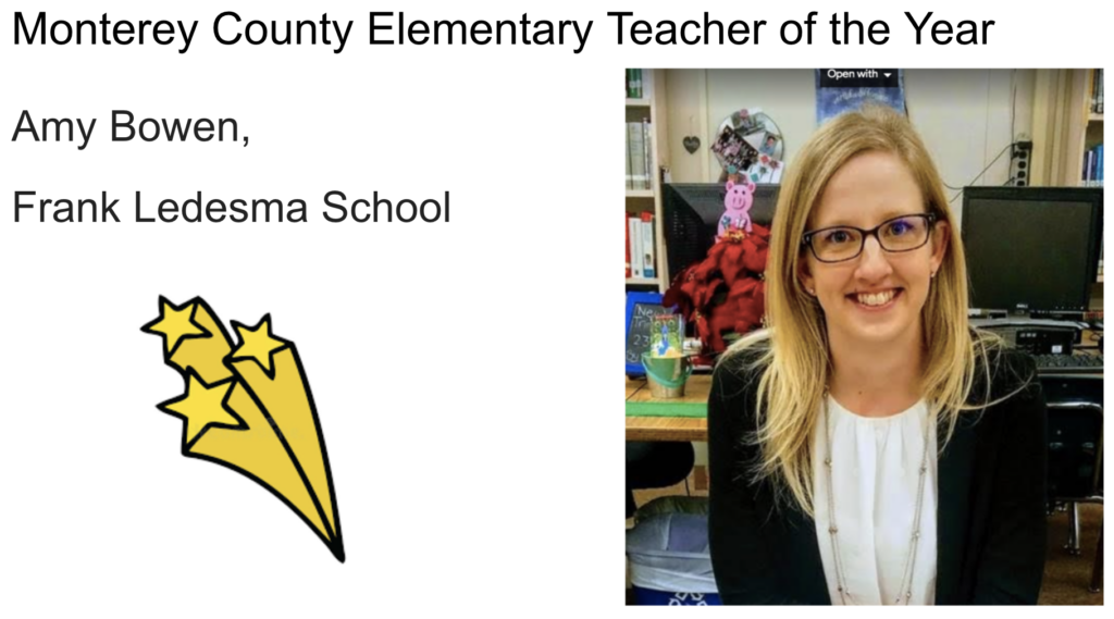 Monterey County Elementary Teacher of the Year Amy Bowen, Frank Ledesma School. Image of the person is here.